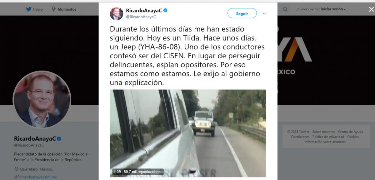 Ricardo Anaya denuncia ser perseguido por el CISEN